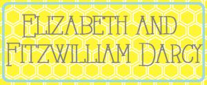 Elizabeth and Fitzwilliam Darcy