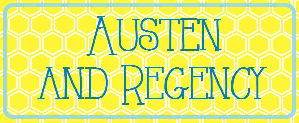 Austen and Regency